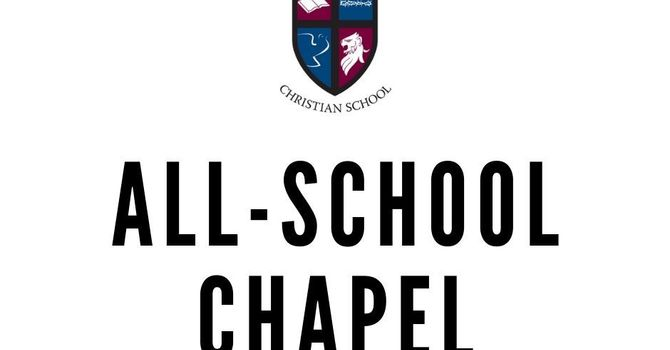 All-School Chapel